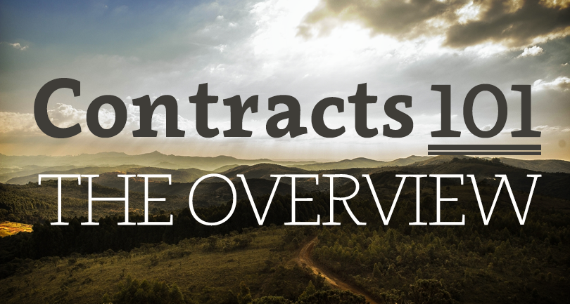 Contracts 101 – The Overview