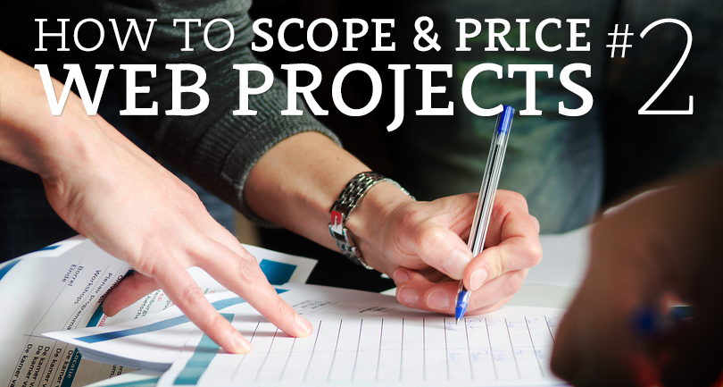 How to scope and price a web project #2