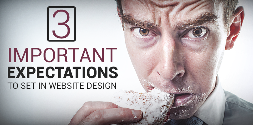 Three Important Expectations To Set In Web Design