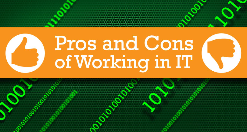 Pros and Cons of Working in IT