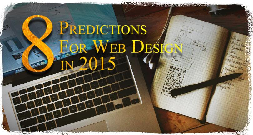 8 Predictions for Web Design in 2015