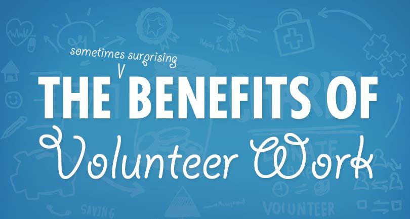 The (Sometimes Surprising) Benefits of Volunteer Work
