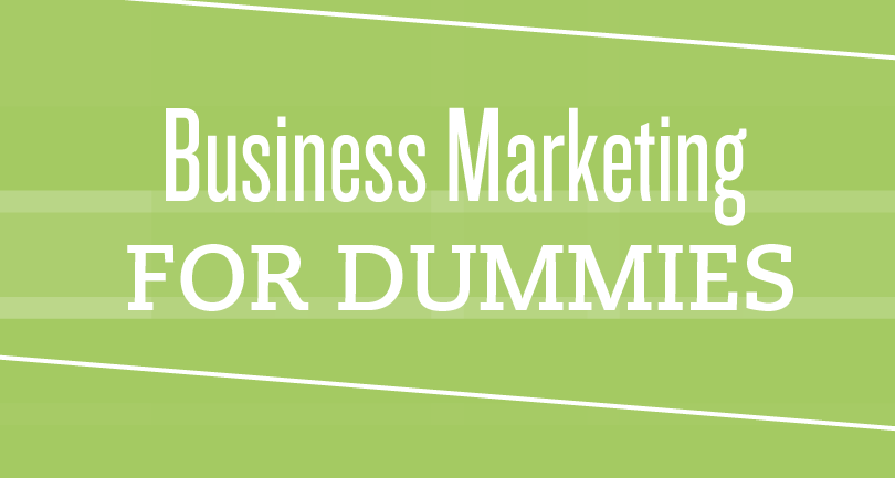 Business Marketing for Dummies