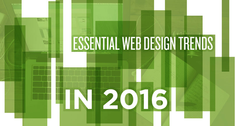 Essential Web Design Trends in 2016