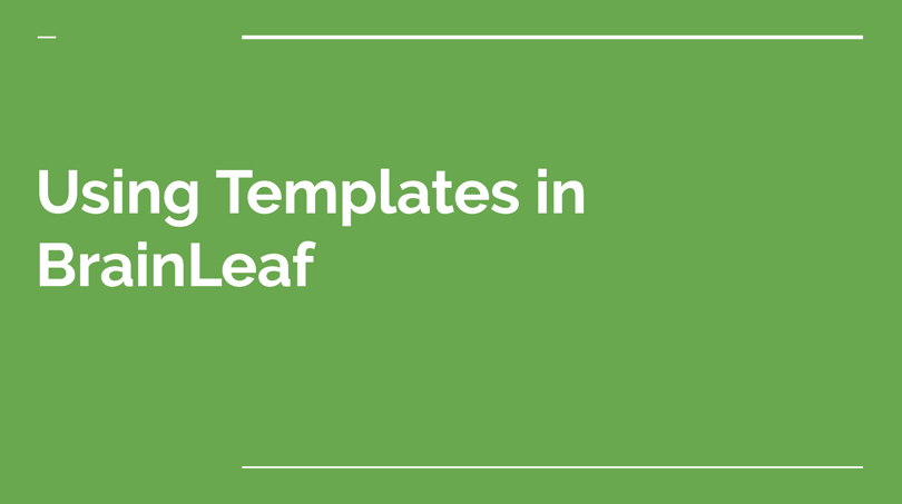 Using Templates in BrainLeaf