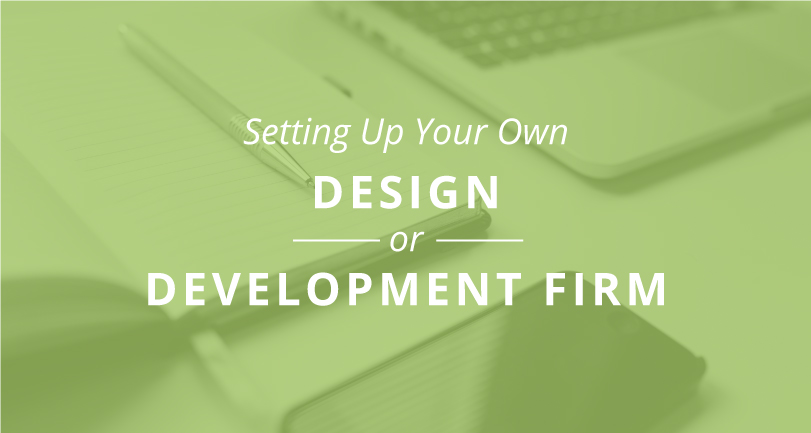 Setting Up Your Own Design or Development Firm