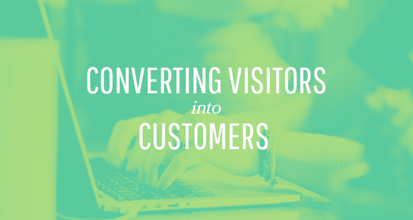 Easiest Ways of Converting Visitors Into Customers