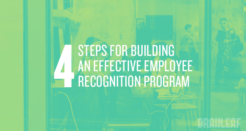4 Steps for Building an Effective Employee Recognition Program