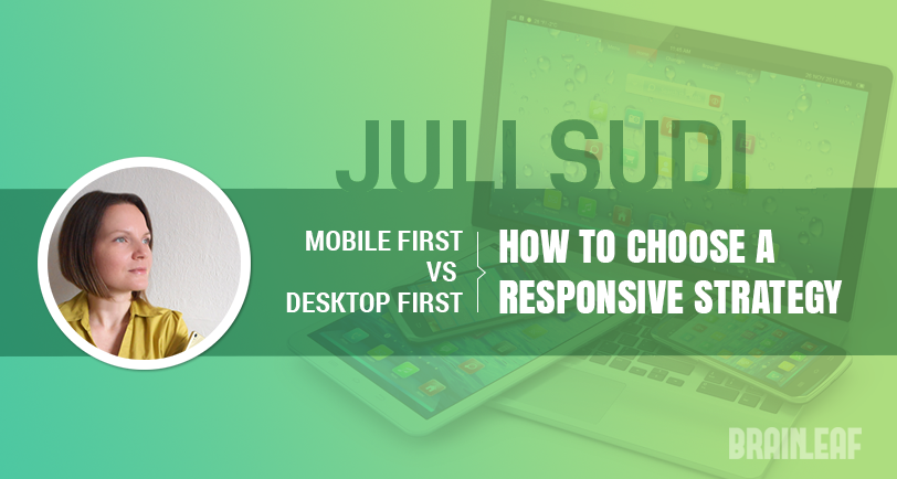 Mobile First VS Desktop First: How To Choose A Responsive Strategy