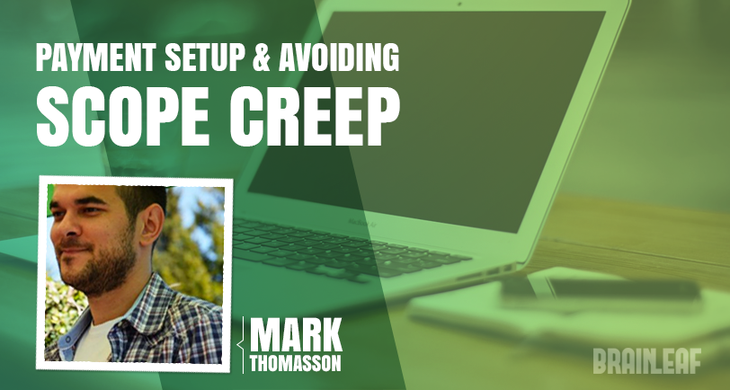 Setting Up Payment Arrangements and Avoiding Scope Creep in Freelancing