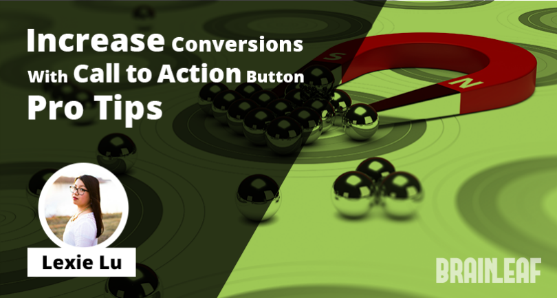 Increase Conversions With CTA Button Pro Tips