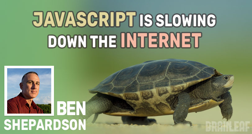 Javascript is Slowing Down the Internet