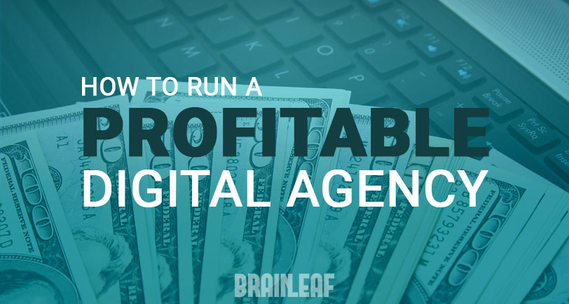 How to Run a Profitable Digital Agency