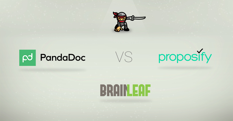 Proposify vs PandaDoc vs BrainLeaf: Choosing the Right Proposal Builder