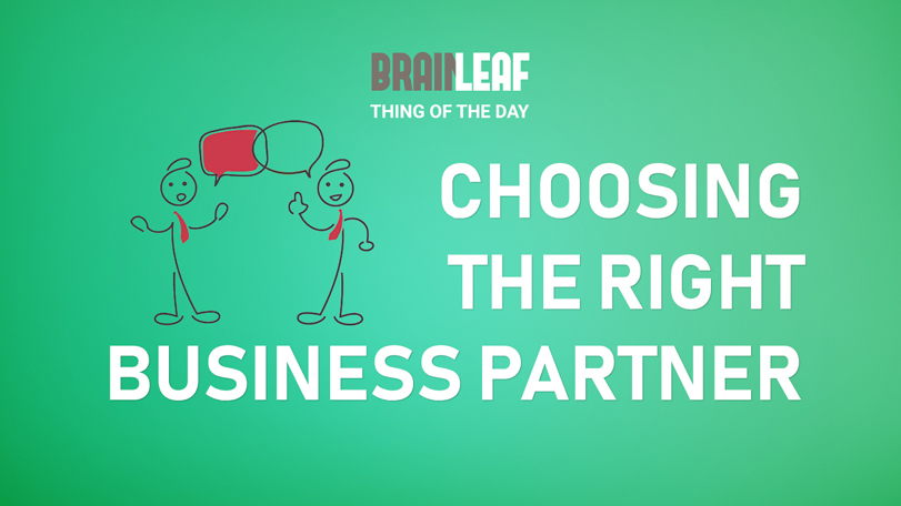 Choosing The Right Business Partner