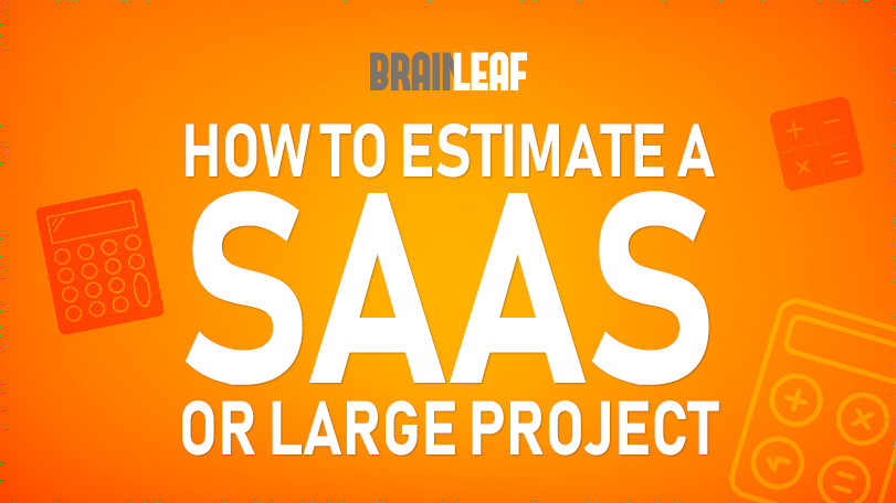 How To Estimate The Cost Of A SaaS
