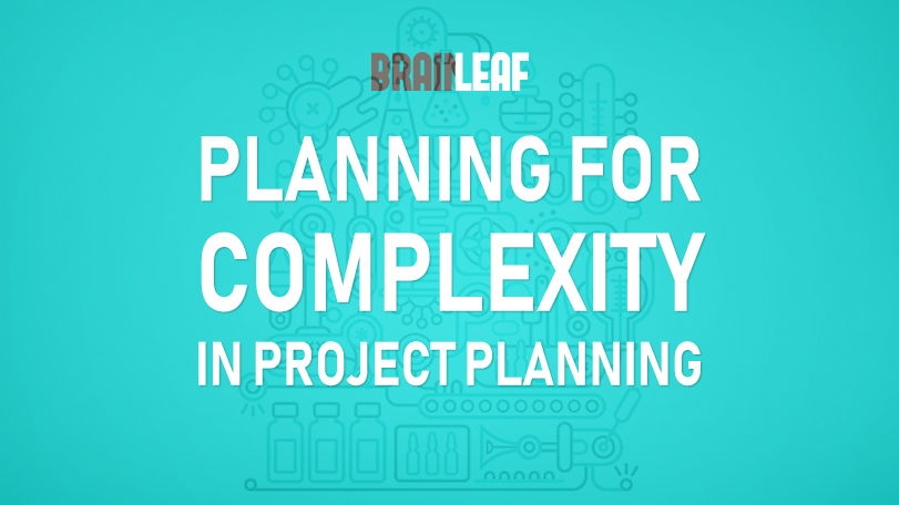 Planning For Complexity In Project Scoping