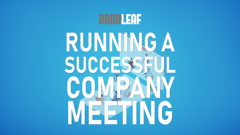 How to Run a Brief and Successful Agency Company Meeting