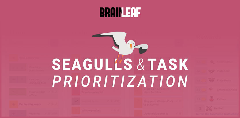 Seagulls and Task Prioritization
