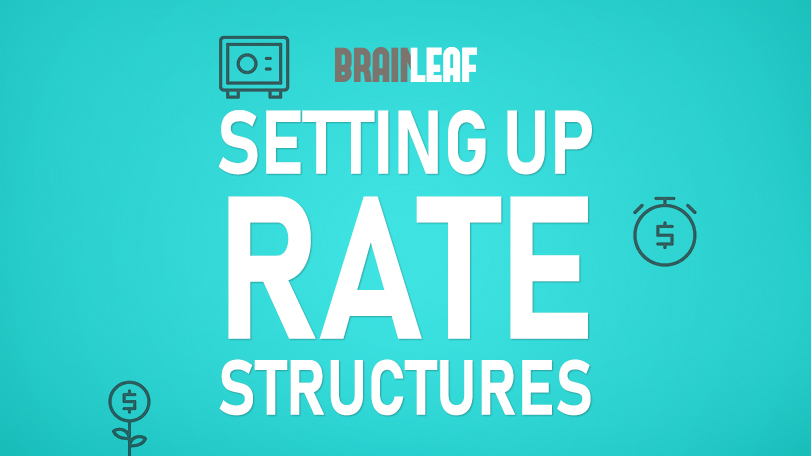 Setting Up Your Rate Structures