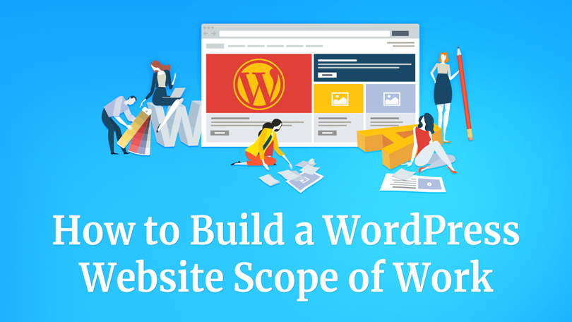 How to Build A WordPress Business Website Scope of Work