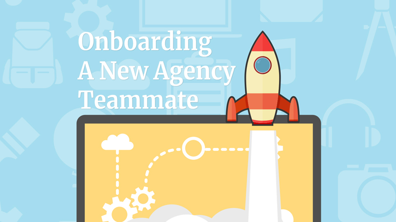Onboarding A New Agency Teammate
