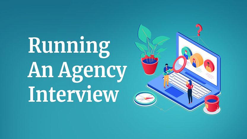Running An Agency Interview