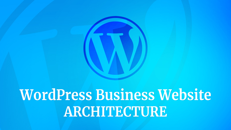 WordPress Business Website Template Architecture